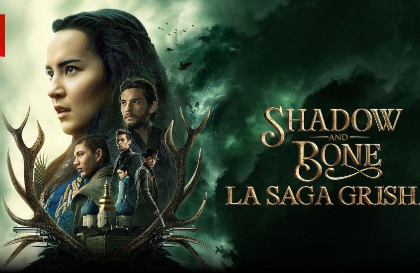 Shadow and Bone – Netflix