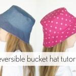 Reversible Bucket Hat Tutorial Blog Oliver S