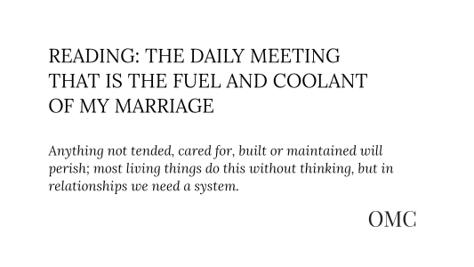 Video: Reading; The Daily Meeting that Is the Fuel and Coolant of My Marriage