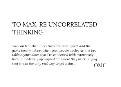 To Max, Re Uncorrelated Thinking