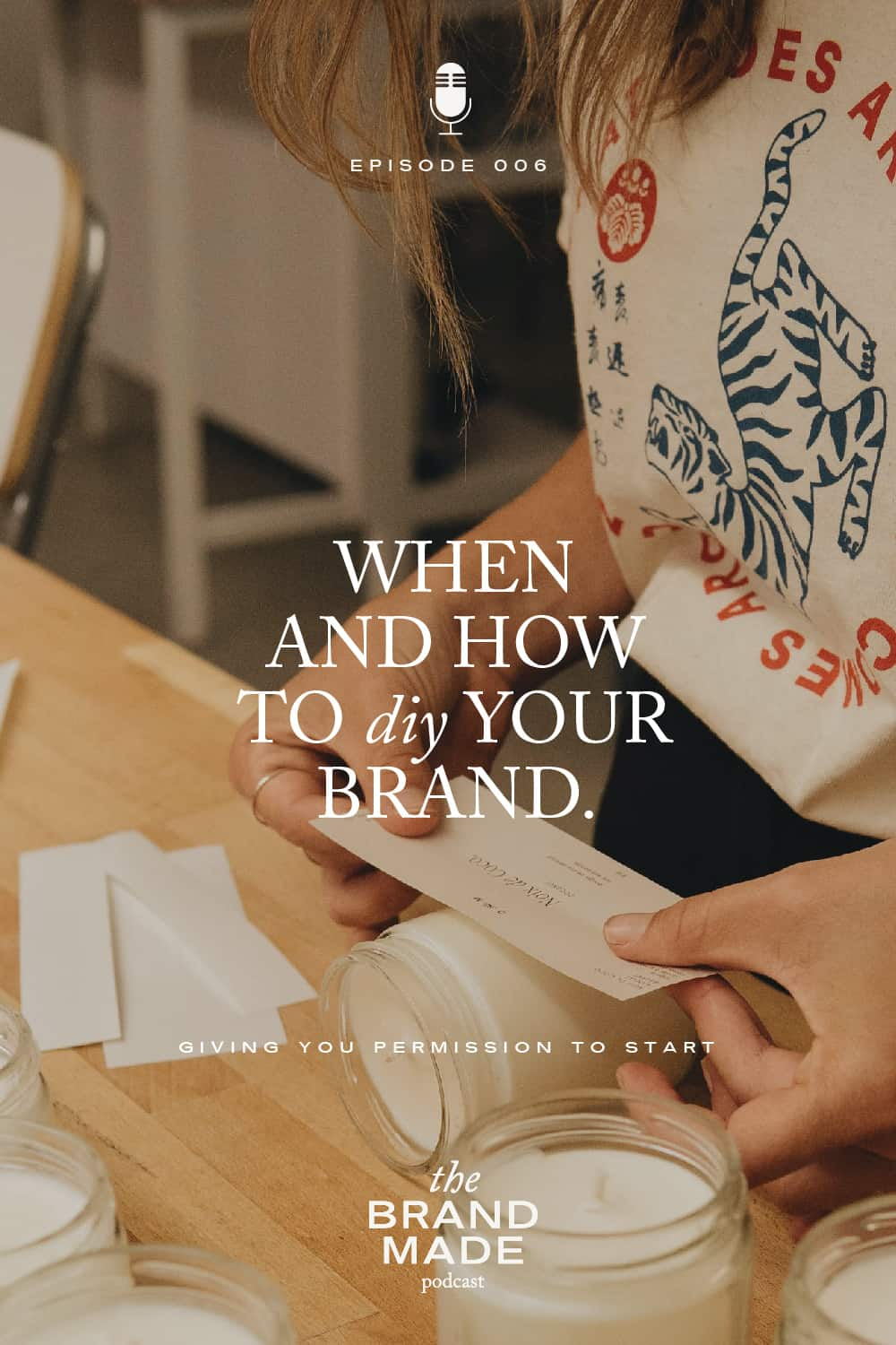 When & How to DIY your Brand
