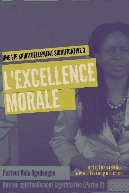 l'exellence morale