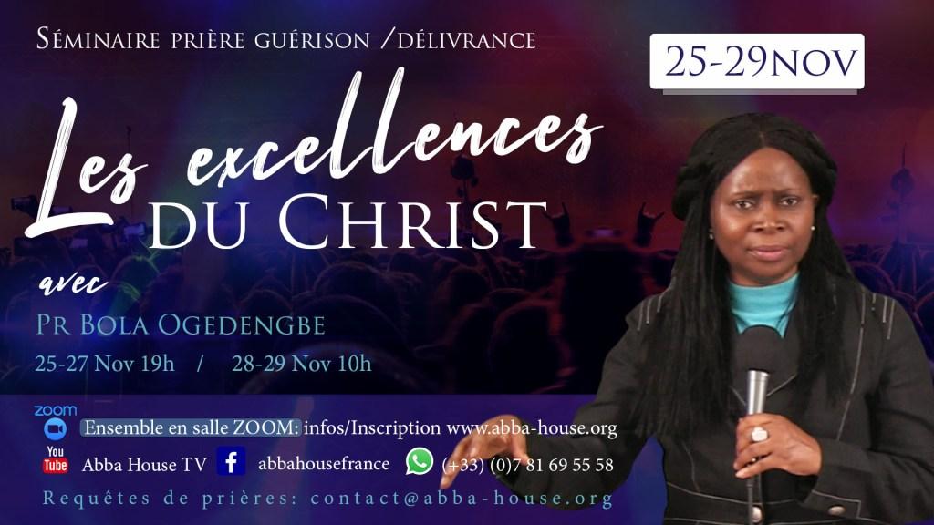 Excellences du Christ, guérison et déliverance
