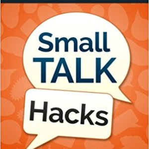 Small Talk Hacks by Akash Karia