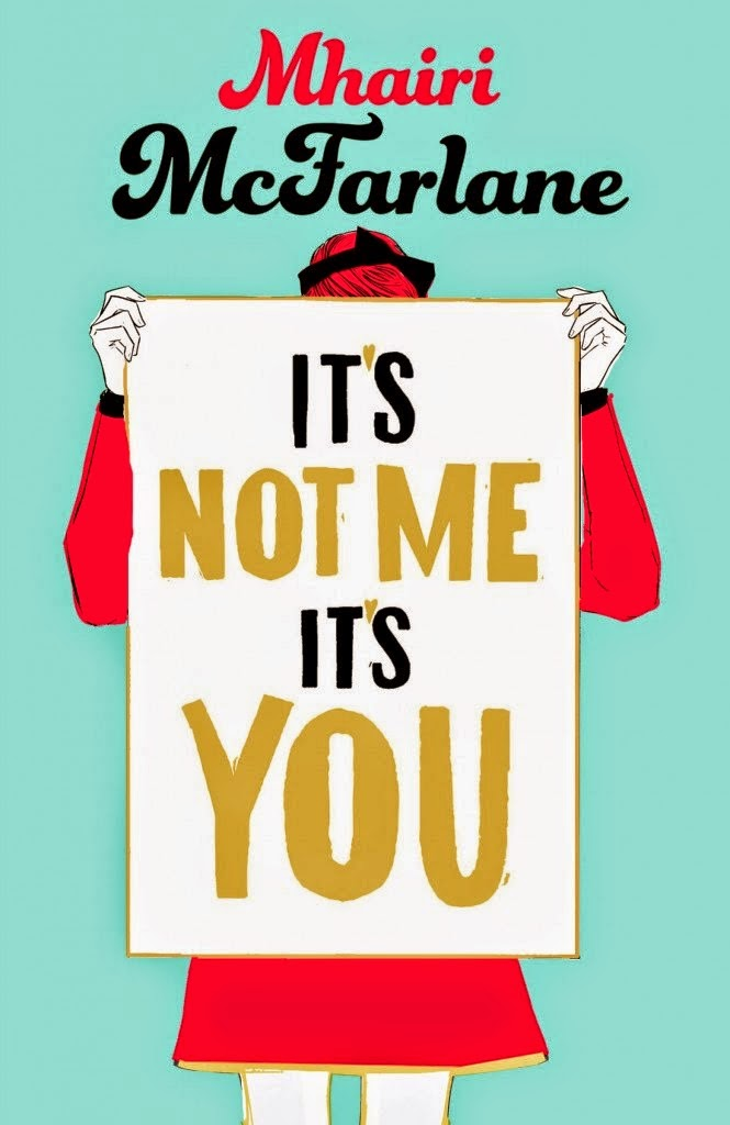 It's Not Me, It's You (Review & Giveaway!)