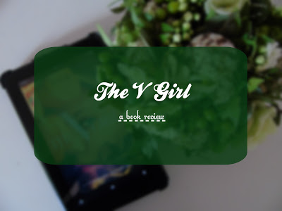 The  V Girl [Review, Tour & Giveaway!]