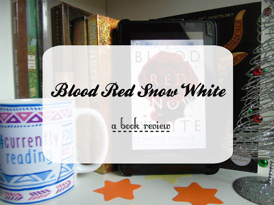 Blood Red, Snow White [Book Review]