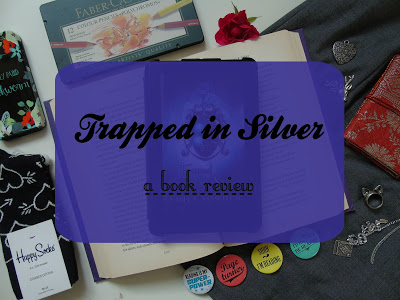 Trapped in Silver [Book Review]