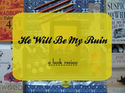 He Will Be My Ruin [Book Review]