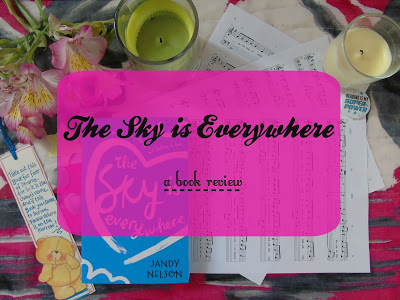 The Sky is Everywhere [Book Review]