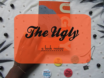 The Ugly [Book Review]