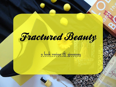 Fractured Beauty [Review & Giveaway!]