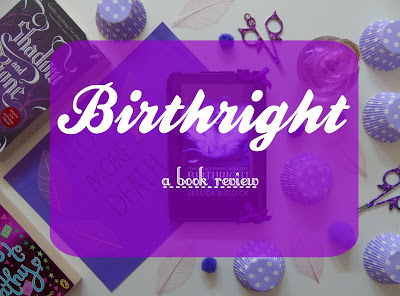 Birthright [Book Review & Giveaway]
