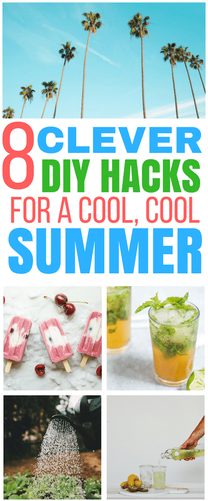 These summer hacks ARE AMAZING! I'm so glad I found these clever ways to keep cool during the summer. These recipes and DIY projects are really great! #summer #lifehacks #coolsummer #drinks #popsicles