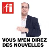 """RFI, """" Vous m'en direz des nouvelles """" - 28 novembre 2013"""