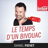 """France Inter - """"Le temps d'un bivouac"""", une émission de Daniel Fievet"""