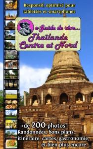 e-guide de rêve: Thaïlande Centre et Nord