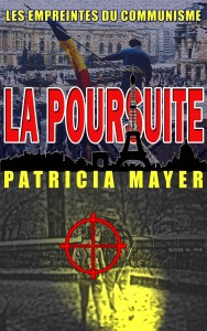 La Poursuite - les empreintes du communisme - Patricia Mayer
