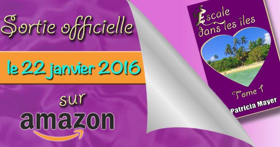 Escale dans les îles - ebook Tome 1 - Patricia Mayer - OlivierRebiere.com