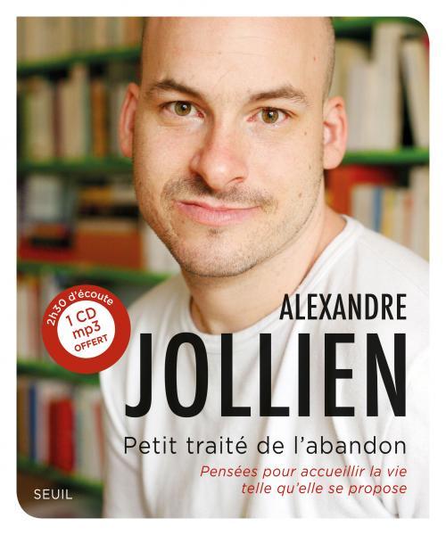 Découvrez ce beau livre d'Alexandre Jollien