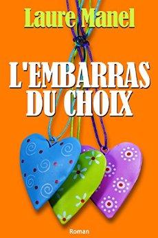 """lecture : """"L'embarras du choix""""- Laure Manel"""