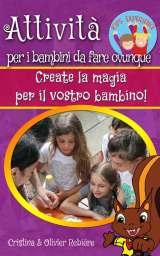 Attività per i bambini da fare ovunque