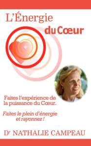 L'Énergie du Cœur - Nathalie Campeau - OlivierRebiere.com
