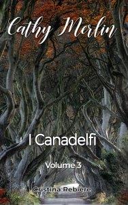 Cathy Merlin: 3 - I Canadelfi - Cristina Rebiere - OlivierRebiere.com