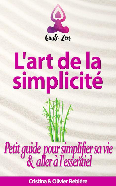 L'art de la simplicité - Cristina Rebiere & Olivier Rebiere - OlivierRebiere.com