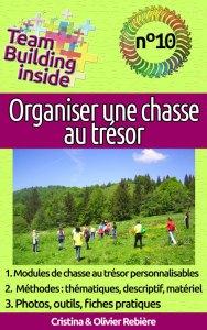 Team Building inside n°10 - Organiser une chasse au trésor - Cristina Rebiere & Olivier Rebiere - OlivierRebiere.com
