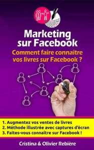 Marketing sur Facebook - Cristina Rebiere & Olivier Rebiere - OlivierRebiere.com