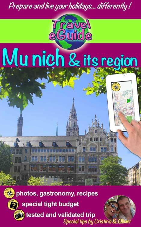 Travel eGuide: Munich and its region - Cristina Rebiere & Olivier Rebiere