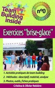 "Team Building inside n°0: exercices ""brise-glace"" - Cristina Rebiere & Olivier Rebiere - OlivierRebiere.com"