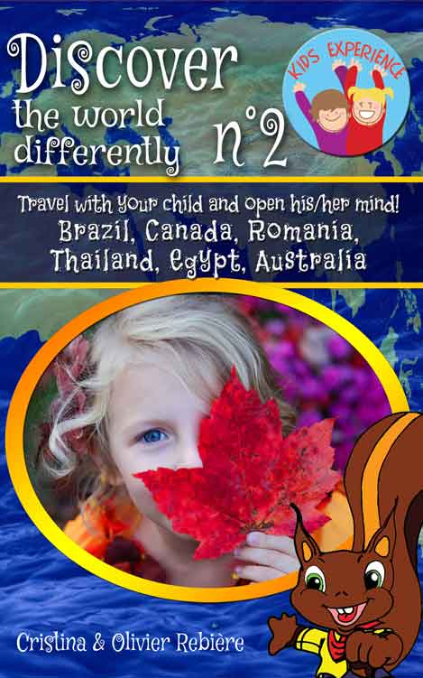 Discover the world differently n°2 - Kids Experience - Cristina Rebiere & Olivier Rebiere