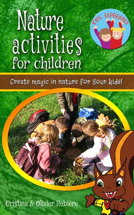 Nature activities for children - Kids Experience - Cristina Rebiere & Olivier Rebiere
