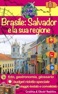 Brasile: Salvador e la sua regione - italiano - Voyage Experience - Cristina Rebiere & Olivier Rebiere