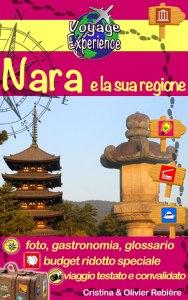 Giappone - Nara e la sua regione - italiano - Voyage Experience - Cristina Rebiere & Olivier Rebiere