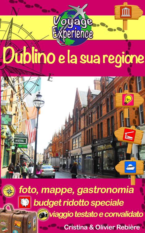 Dublino e la sua regione - italiano - Voyage Experience - Cristina Rebiere & Olivier Rebiere