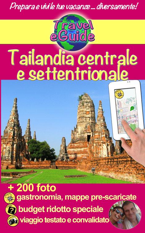 Tailandia centrale e settentrionale - Cristina Rebiere & Olivier Rebiere