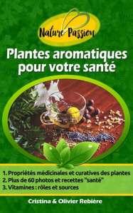 Plantes aromatiques pour votre santé - Cristina Rebiere & Olivier Rebiere - OlivierRebiere.com