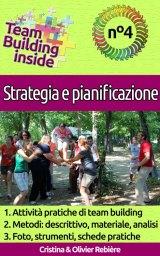 Team Building inside: n°4 – Strategia e pianificazione