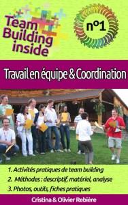 Team Building inside n°1 - travail d'équipe & coordination - Cristina Rebiere & Olivier Rebiere - OlivierRebiere.com