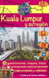 Kuala Lumpur y su región - Voyage Experience - Cristina Rebiere & Olivier Rebiere