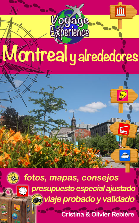 Montreal y alrededores - Voyage Experience - Cristina Rebiere & Olivier Rebiere