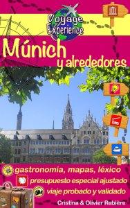 Múnich y alrededores - Voyage Experience - Cristina Rebiere & Olivier Rebiere