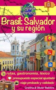Brasil: Salvador y su región - Voyage Experience - Cristina Rebiere & Olivier Rebiere