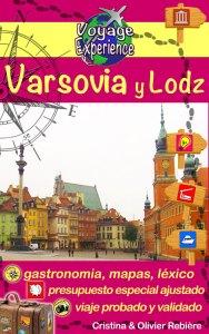Varsovia y Lodz - espanol - Voyage Experience - Cristina Rebiere & Olivier Rebiere