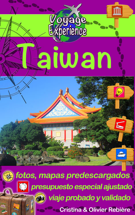 Taiwan - espanol - Voyage Experience - Cristina Rebiere & Olivier Rebiere