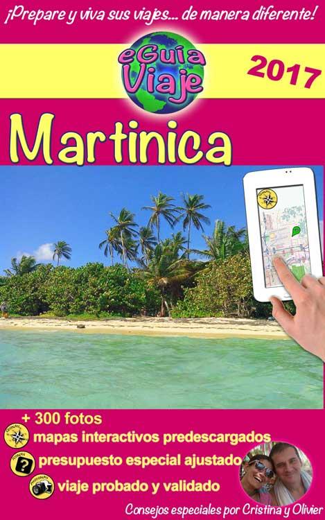 eGuía Viaje: Martinica - Cristina Rebiere & Olivier Rebiere