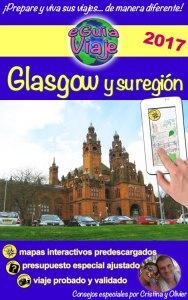 eGuía Viaje: Glasgow y su región - Cristina Rebiere & Olivier Rebiere